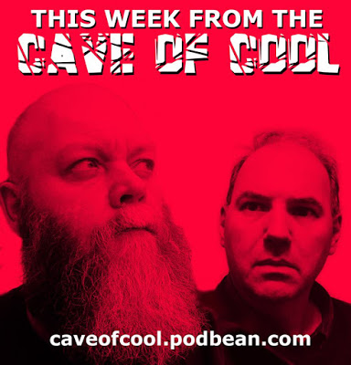 This Week From The Cave Of Cool