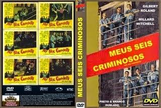 MEUS SEIS CRIMINOSOS