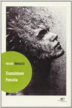 """""""Transazione forzata"""" di Mauro Travasso"""
