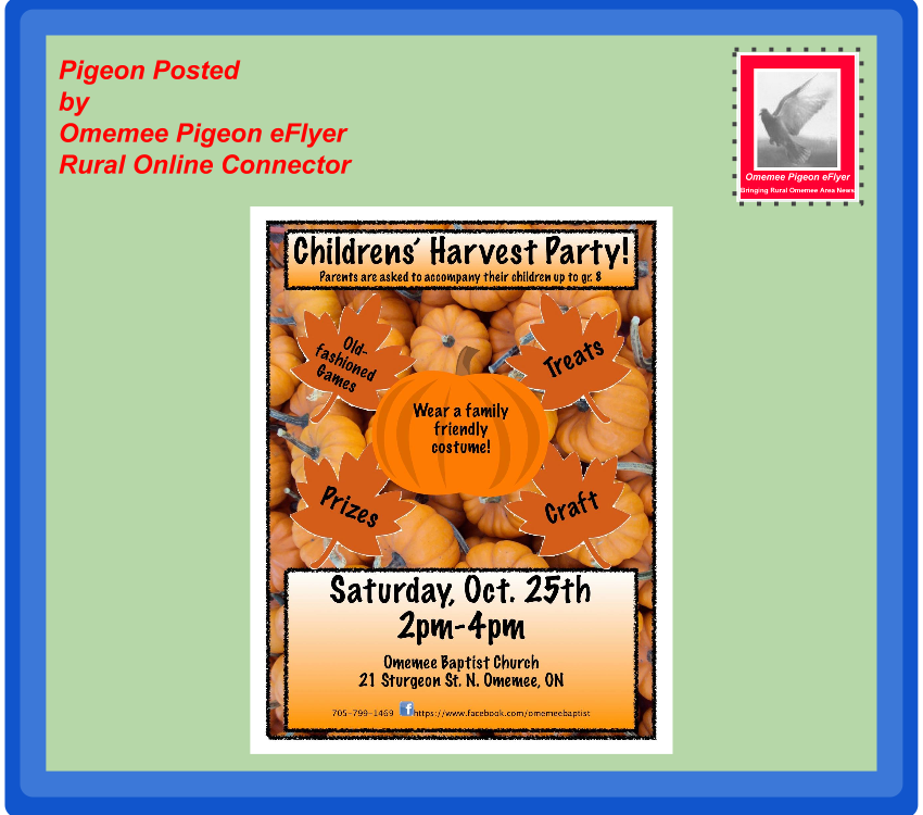 Omemee Events-Omemee Baptist Youth Harvest PArty Poster on background of Omemee Pigeon eFlyer envelope