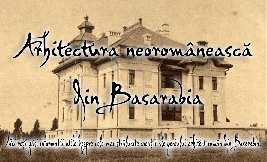 Arhitectura Neoromânească în Basarabia
