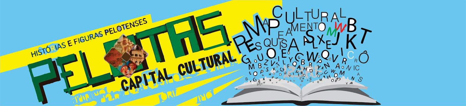 Pelotas, Capital Cultural