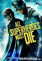 All Superheroes Must Die (2013)