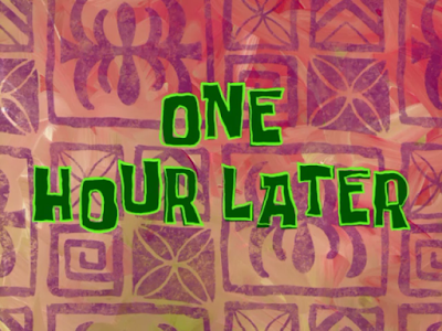 spongebob one hour later