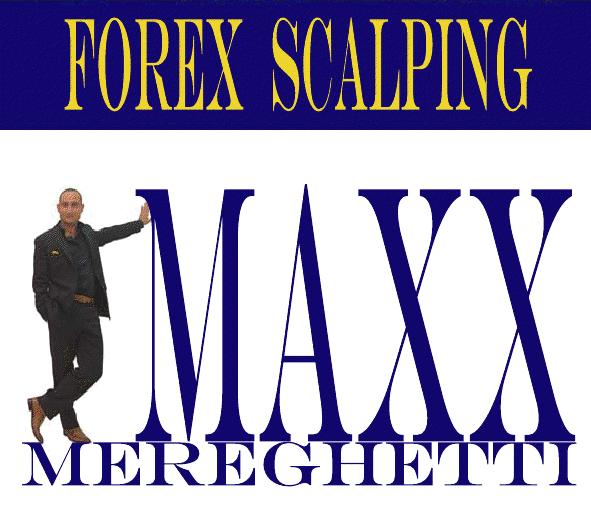 Maxx mereghetti forex scalping