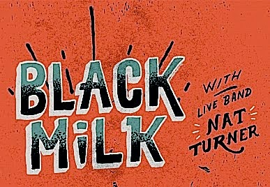 Black Milk w/Nat Turner @ Tattoo, Thursday