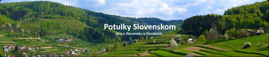 Slovensko blog, potulky Slovenskom od I.H.Tulák