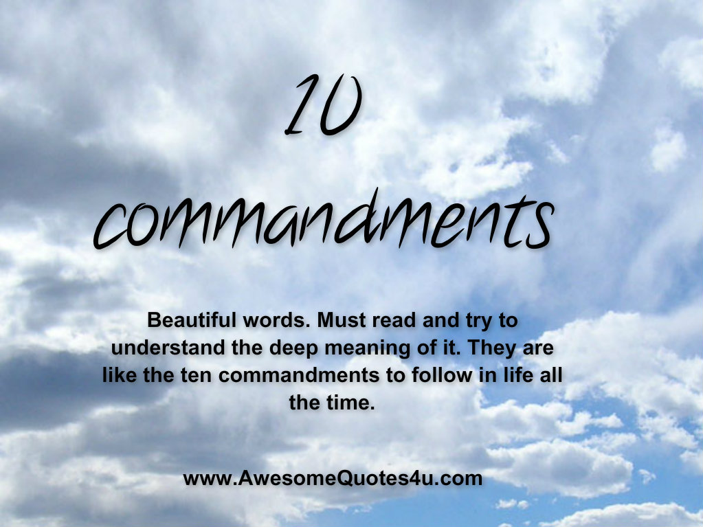 ten commandments and people The ten commandments also known as the decalogue, are a set of biblical  principles relating  the people were afraid to hear more and moved afar off,  and moses responded with fear not nevertheless, he drew near the thick.