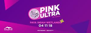 Pink Ultra 2018 - 4 November 2018