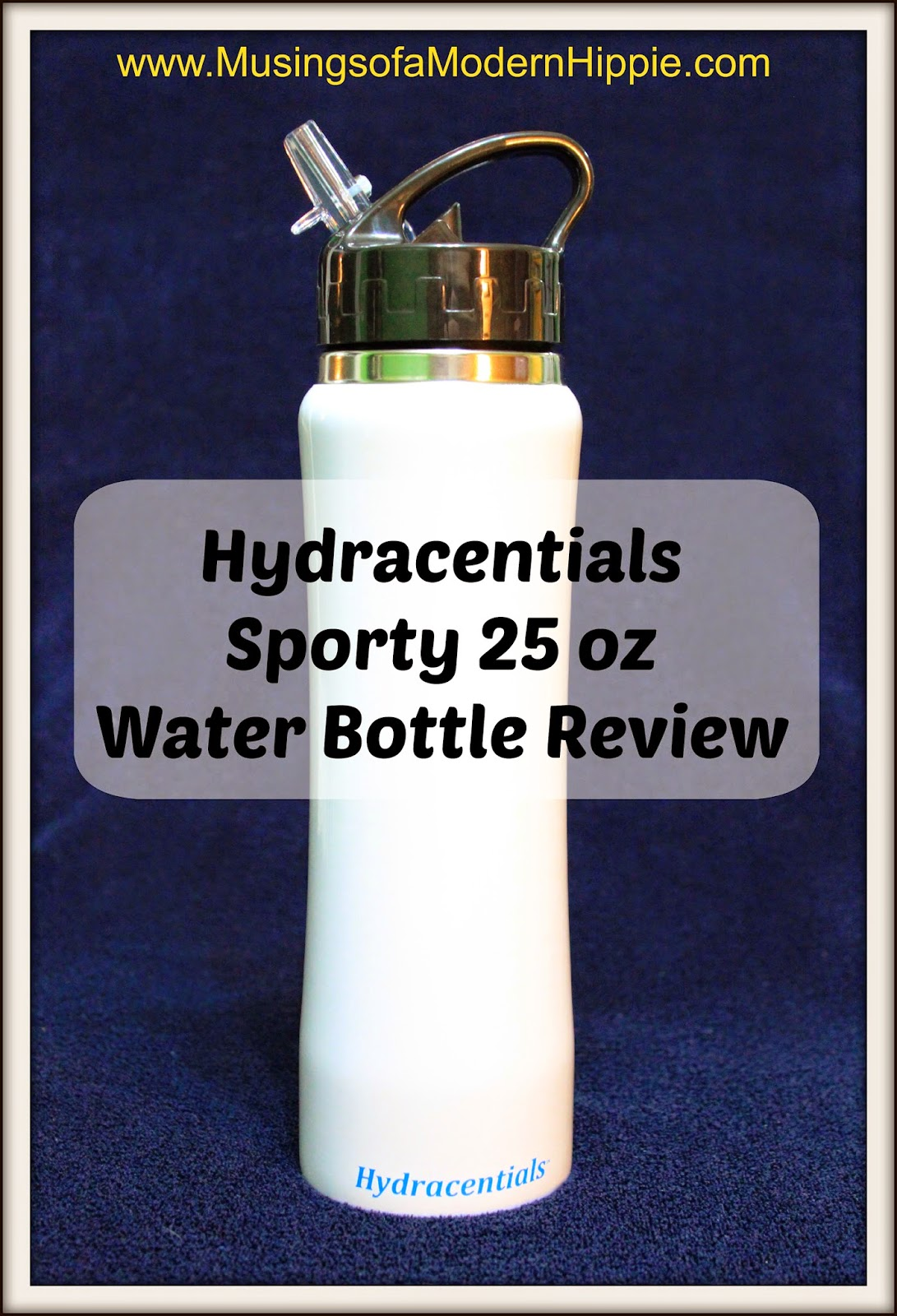 Hydracentials Bottle Review | Musings of a Modern Hippie