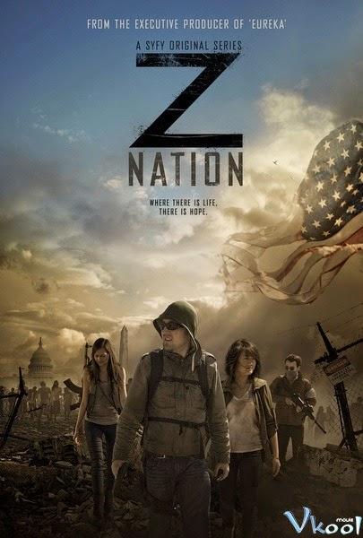 Phim Cuộc Chiến Zombie 1 - Z Nation Season 1