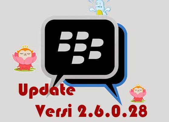 Update BBM Official Versi 2.6.0.28 Terbaru