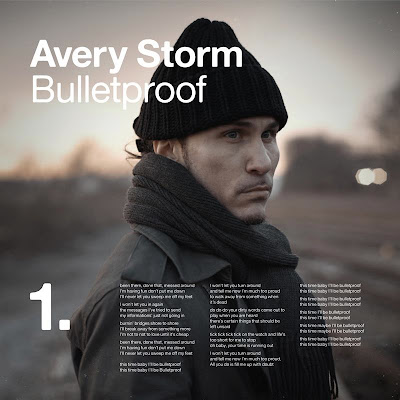 Avery Storm - Bulletproof