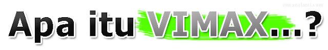 apa+itu+vimax Vimax Original   Obat Pembesar Penis Herbal
