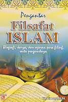 AJIBAYUSTORE  Judul Buku : Pengantar Filsafat Islam – Biografi, karya, dan ajaran para filsuf, serta pengaruhnya Pengarang : Yaya Sunarya, M Pd Penerbit : Arfino Raya