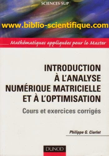 Livre : Introduction à l'analyse numérique matricielle et à l'optimisation - Cours et exercices corrigés