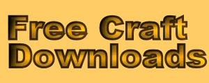 FREE CRAFT DOWNLOADS