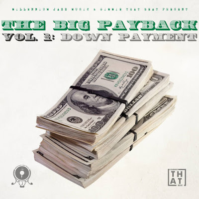 Millennium Jazz Music x Gimmie That Beat - The Big Payback Vol. 1: Down Payment