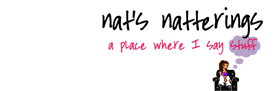 Nat's Natterings