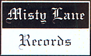 MISTY LANE RECORDS
