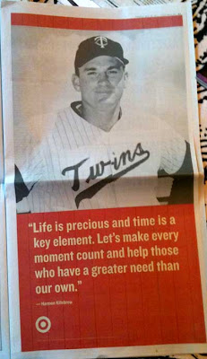 Full page newspaper ad with black and white photo of a young Harmon Killebrew, with a red block below and this quote -- Life is precious and time is a key element. Let's make every moment count and help those who have a greater need than our own -- Harmon  Killebrew