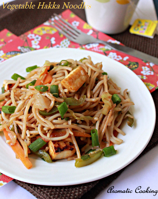 Aromatic Cooking: Vegetable Hakka Noodles