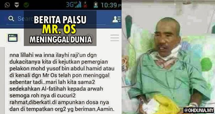 Berita Palsu Mr Os meninggal dunia pada 26hb Mac 2015 Tersebar...