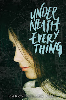 Underneath Everything by Marcy Beller Paul Cover