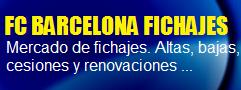 FC BARCELONA FICHAJES