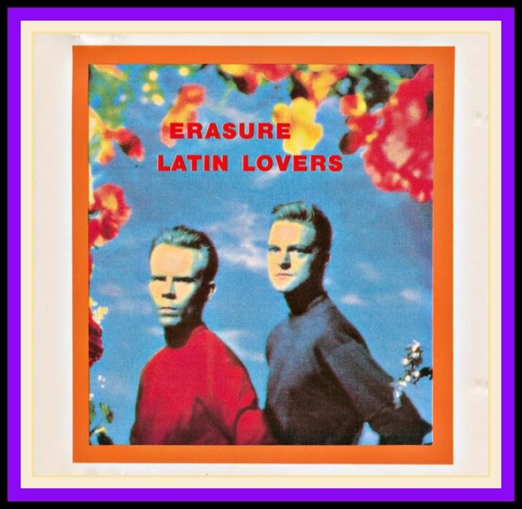 Erasure - Latin Lovers
