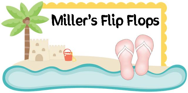 Miller's Flip Flops