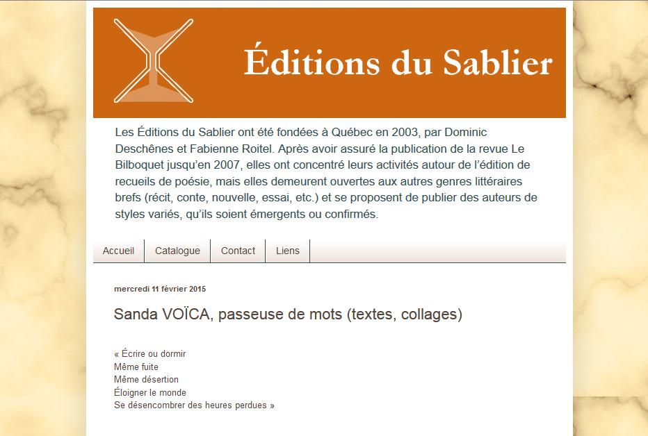 http://www.editionsdusablier.blogspot.ca/2015/02/sanda-voica-passeuse-de-mots-textes.html
