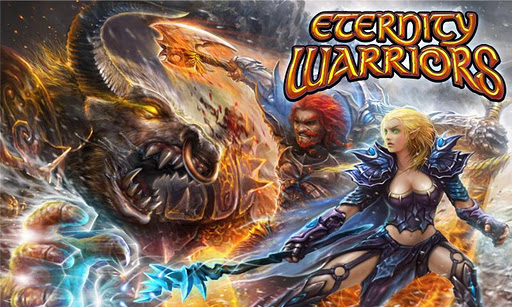 Download Eternity Warriors v2.2.0 Android Apk Free [Reupado]