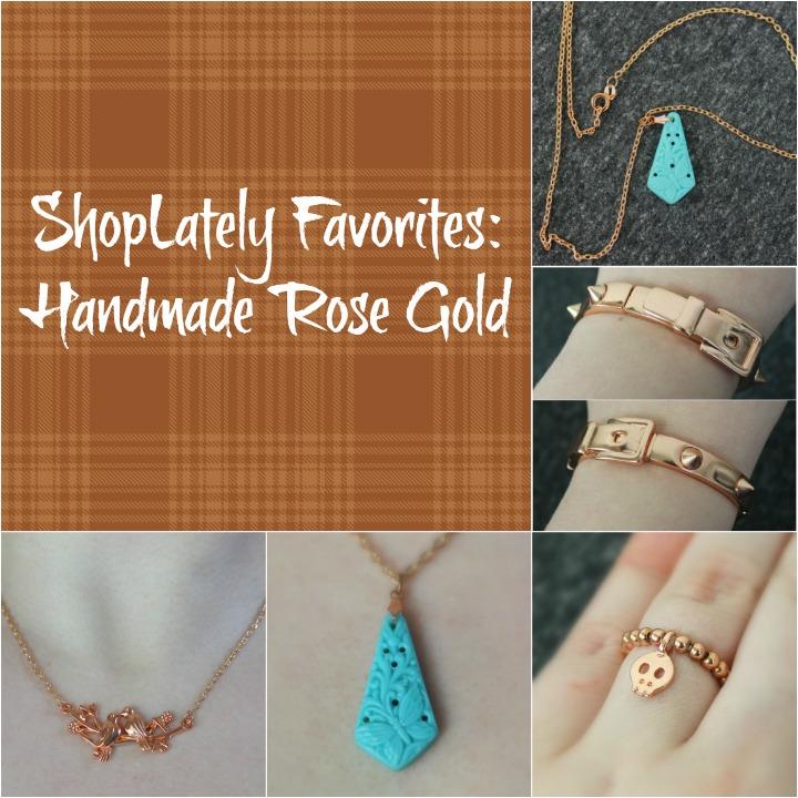 shoplately favorites handmade rose gold jewelry