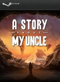 A Story About My Uncle-RELOADED