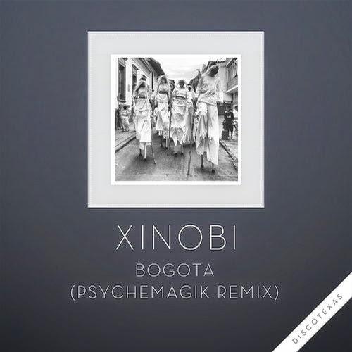 Xinobi - Bogota (Psychemagik Remix)