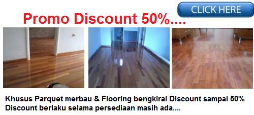 http://lantai-kayu.blogspot.com/2013/12/promo-lantai-kayu-merbau-dan-bengkirai.html