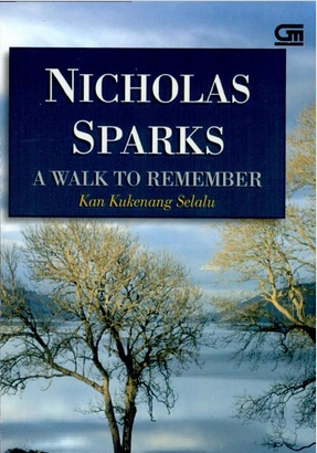 a walk to remember novel A walk to remember movie reviews & metacritic score: set in the lowlands of north carolina, this story follows the rite of passage of a jaded, aimless high s.