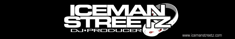 DJ Iceman Streetz - News!