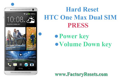 Hard Reset HTC One Max Dual SIM