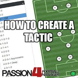 Create Football Manager 2014 Tactic