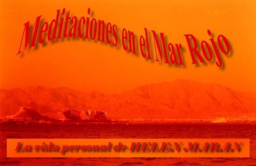 Meditaciones en el Mar Rojo - La vida personal de Helen Maran