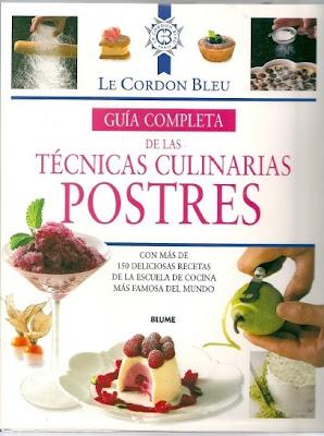 Le Cordon Bleu. Guía completa de las técnicas culinarias: Postres (Pdf)