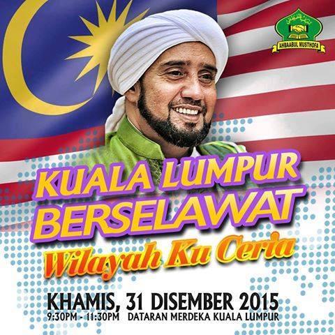 Kuala Lumpur Berselawat 31.12.2015