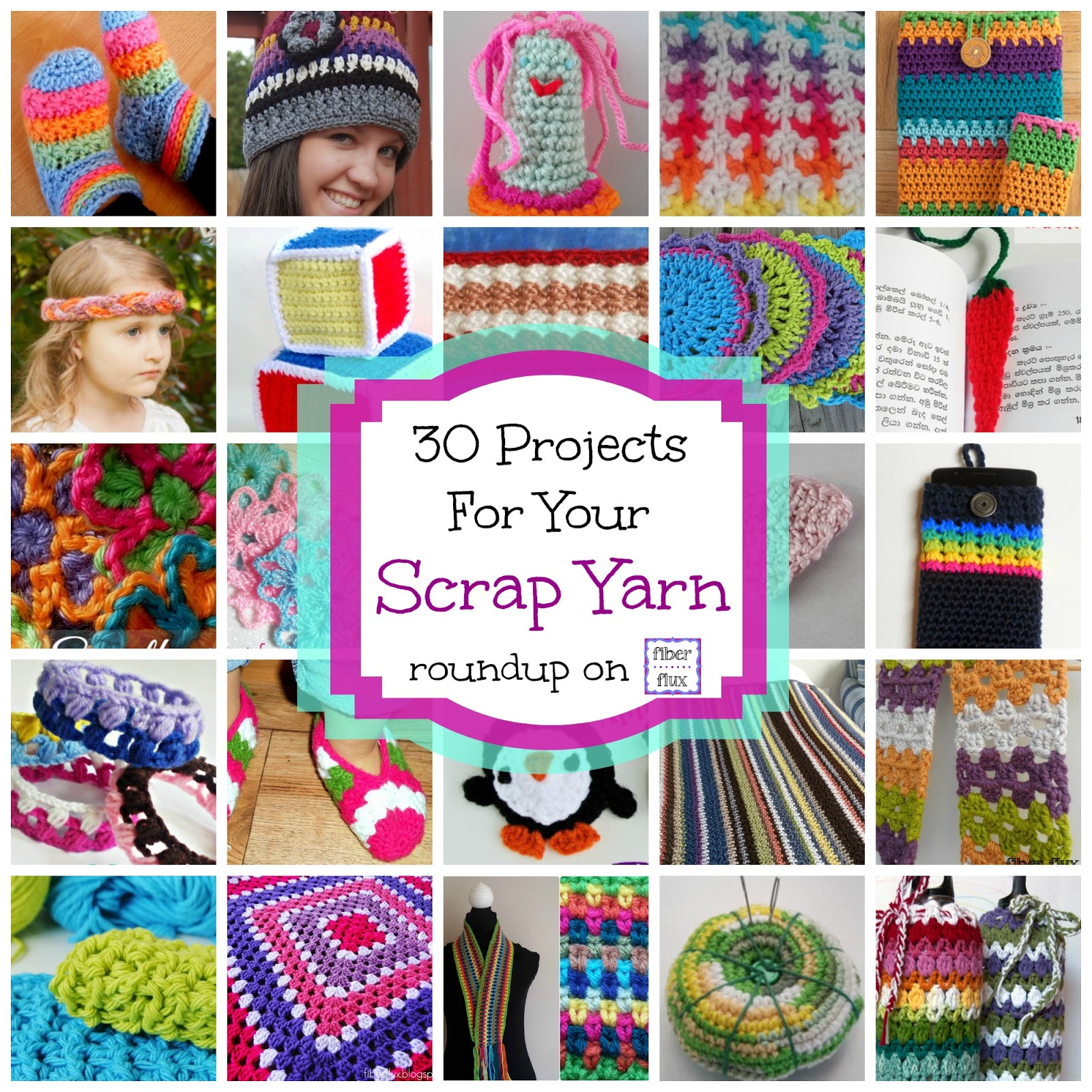 Fiber Flux: 30 Free Crochet Projects for Your Scrap Yarn!
