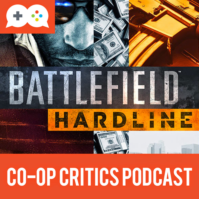 Co-Op Critics: Battlefield Hardline