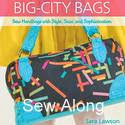 Big City Bags Sew A Long