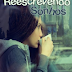 {Resenha}: Reescrevendo Sonhos - Márcia Dantas.