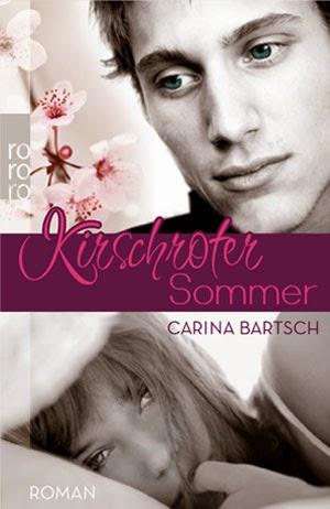 http://www.amazon.de/Kirschroter-Sommer-Carina-Bartsch/dp/3499227843/ref=sr_1_1?ie=UTF8&qid=1398633068&sr=8-1&keywords=kirschroter+sommer