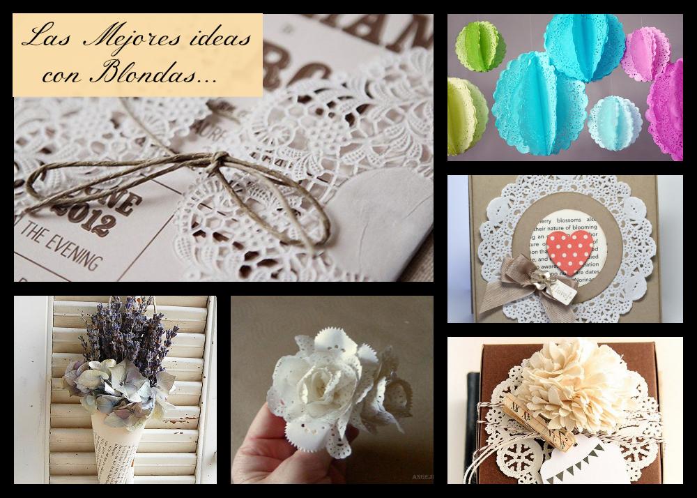 Una pizca de hogar las mejores ideas para decorar con blondas - Ideas originales decoracion ...